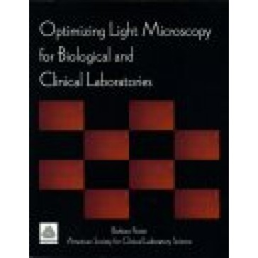 90087 - Optimizing Light Microscopy for Biological and Clinical Laboratories
